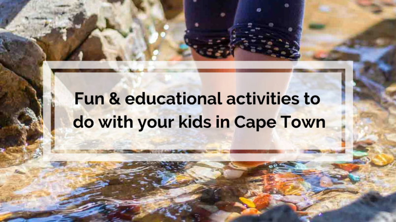 Activities to do with kids in Cape Town